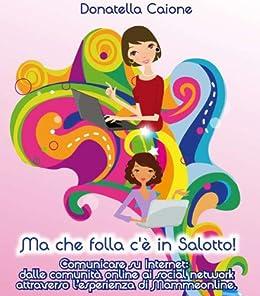 Ma che folla c'è in Salotto! (Italian Edition)
