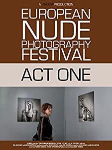 European Nude Photography Festival | Act One