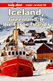 Iceland, Greenland and the Faroe Islands, Deanna Swaney, 0864422210
