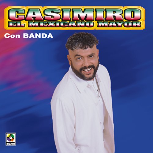 ... El Mexicano Mayor