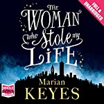 The Woman Who Stole My Life | Marian Keyes