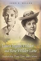 Laura Ingalls Wilder and Rose Wilder Lane Front Cover