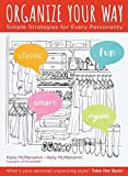Book Cover for Organize Your Way: Simple Strategies for Every Personality