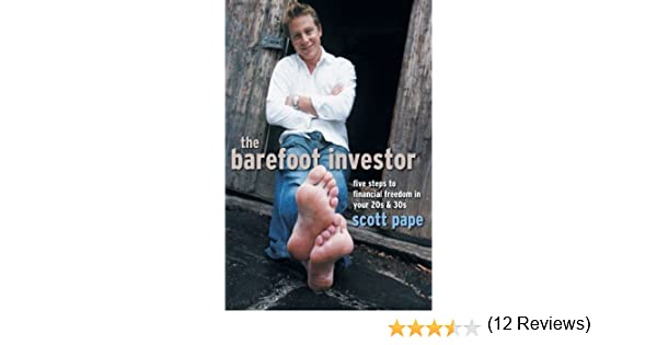 The barefoot investor five steps to financial freedom in your 20s the barefoot investor five steps to financial freedom in your 20s and 30s 9781841127156 economics books amazon malvernweather Image collections