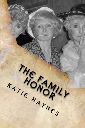 Book: The Family Honor by Katie Haynes