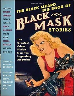 The Black Lizard Big Book Of Black Mask Stories Vintage border=