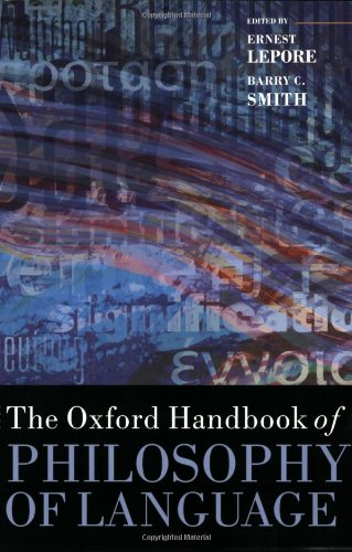 The Oxford Handbook of Philosophy of Language (Oxford Handbooks) by Oxford University Press