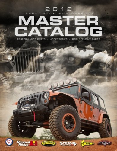 2012 Master Catalog for all Rugged Ridge and Omix Brands 12510.01