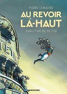 vignette de 'Au revoir là-haut (Christian De METTER)'