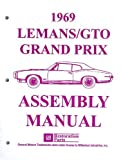 FULLY ILLUSTRATED 1969 PONTIAC FACTORY ASSEMBLY INSTRUCTION MANUAL GTO, Judge, Grand Prix, Tempest, LeMans, Sprint, Safari 69 convertible, and wagon