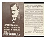 Abstracts of the Standard Edition of the Complete Psychological Works of Sigmund Freud, , 0823600300