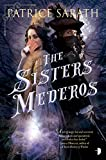 The Sisters Mederos (Tales of Port Saint Frey Book 1)