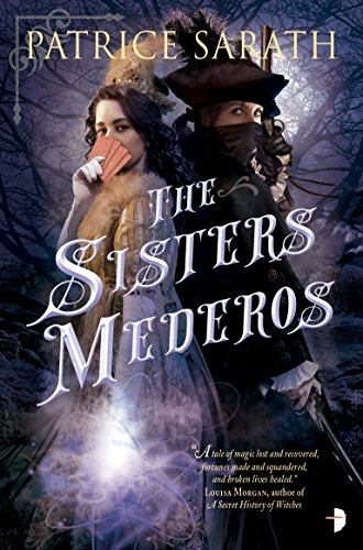The Sisters Mederos (Tales of Port Saint Frey Book 1) -