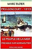 Le Peuple de la Mer (Prix Goncourt 1913)
