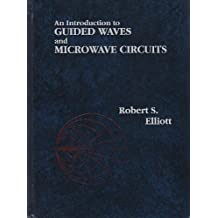 An Introduction to Guided Waves and Microwave Circuits