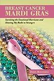 Breast Cancer Mardi Gras, Dawn Bontempo, 1491803150