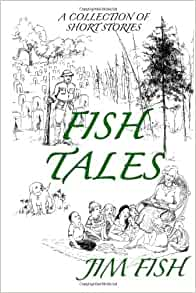 Fish tales a collection of short stories jim fish for Fish short story