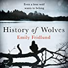 History of Wolves Audiobook by Emily Fridlund Narrated by Caitlin Thorburn