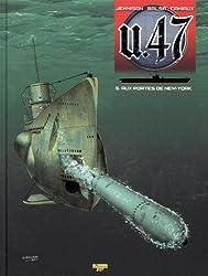 U.47, Tome 5 : Aux portes de New York