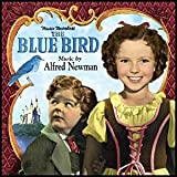 THE BLUE BIRD [Soundtrack] [Audio CD] Alfred Newman