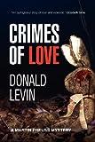 Crimes of Love, Donald Levin, 1466431628