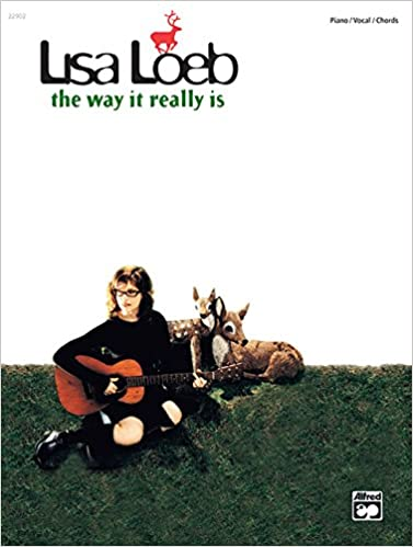 The Lisa Loeb The Way It Really Is Pianovocalchords Lisa Loeb