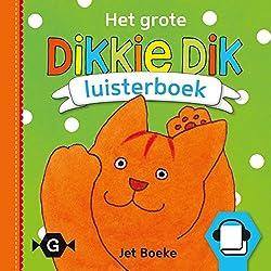 Het grote Dikkie Dik luisterboek