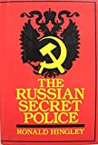 img - for The Russian Secret Police: Muscovite, Imperial Russian and Soviet Political Security Operations book / textbook / text book