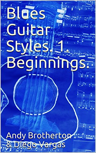 Blues Guitar Styles. 1. Beginnings. (House Guitar Son)