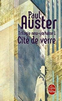 Trilogie new-yorkaise, tome 1 : Cité de verre par Auster