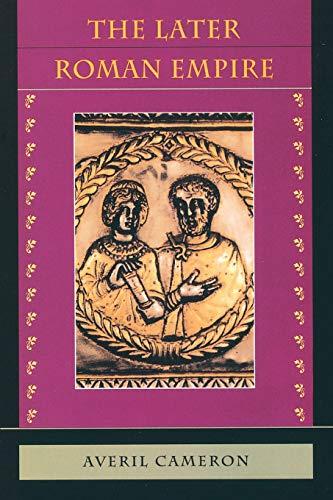 The Later Roman Empire: AD 284-430