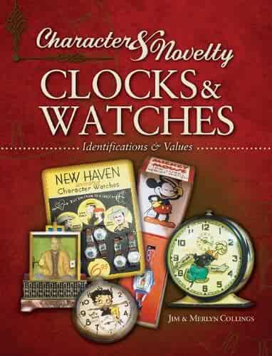 Character & Novelty Clocks & Watches: Identification & Values (Collector Books)