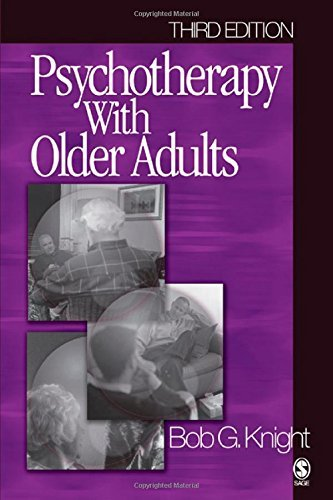 Psychotherapy with Older Adults by Bob G. Knight (2004-02-20)