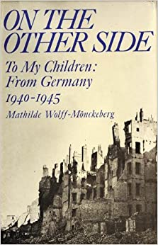 Book On the Other Side: To My Children - From Germany, 1940-45