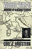 World War II Memoirs, Carl J. Hartstern, 1462829228