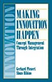 img - for Making Innovation Happen: Concept Management Through Integration book / textbook / text book