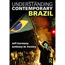 Understanding Contemporary Brazil