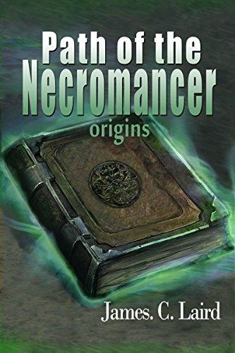 Amazon Path Of The Necromancer Origins Ebook James C Laird