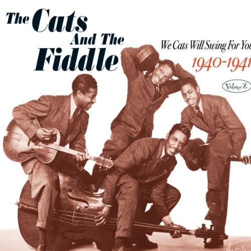 Cats & The Fiddle We Cats Will Swing For You Vol Mainstream Jazz ()