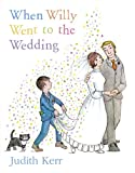 When Willy Went to the Wedding, Judith Kerr, 0006613403