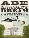 img - for Abe Lincoln's Dream book / textbook / text book
