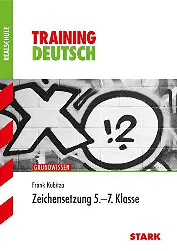Training Realschule - Deutsch Zeichensetzung 5.-7. Klasse