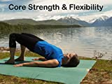 Core Strength & Flexibility