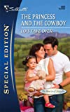 The Princess and the Cowboy, Lois Faye Dyer, 0373248652
