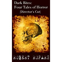 Dark Bites®:  Four Tales of Horror (Director's Cut)
