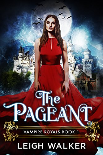 Vampire Royals 1: The Pageant -