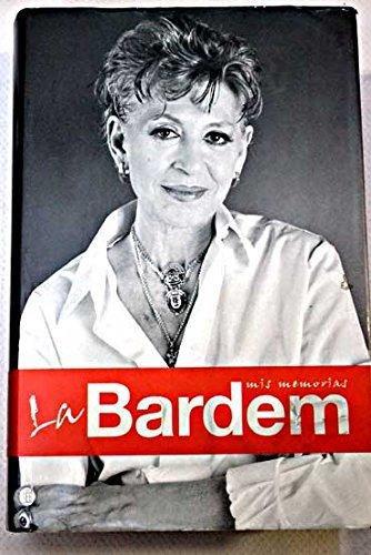 Descargar Libro Bardem, La - Mis Memorias Pilar Bardem