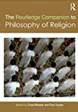 The Routledge Companion to Philosophy of Religion, Chad Meister, Paul Copan, 0415380383