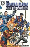 img - for The Amalgam Age of Comics: The Marvel Comics Collection book / textbook / text book