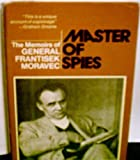 img - for Master of spies: The memoirs of General Frantisek Moravec book / textbook / text book